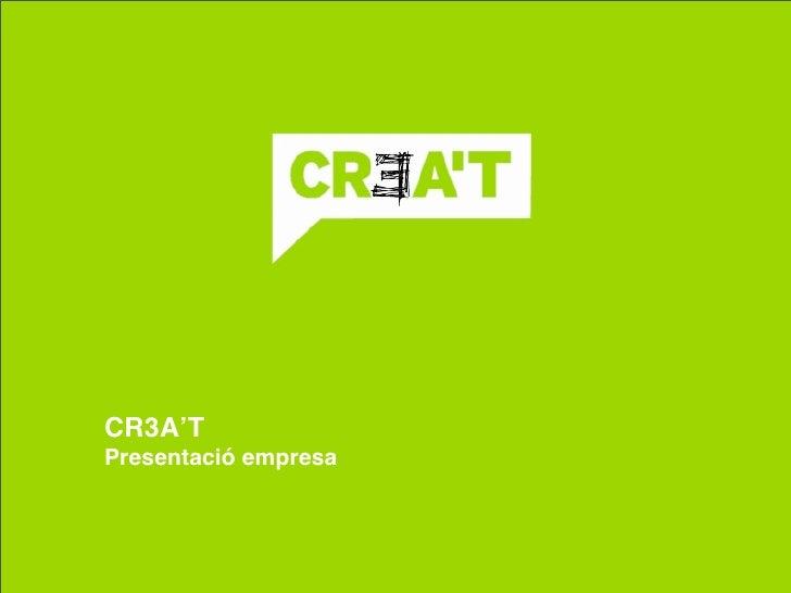 CR3A'T Presentació empresa