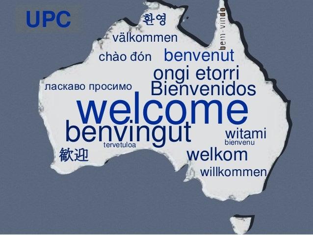 UPC              환영            välkommen          chào đón benvenut                        ongi etorri ласкаво просимо    ...