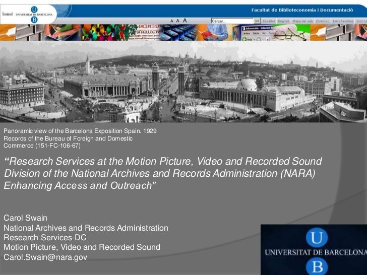 «Research services at the Motion Picture, Video and Recorded Sound Division of the National Archives and Records Administration (NARA): enhancing access and outreach», Carol Swain
