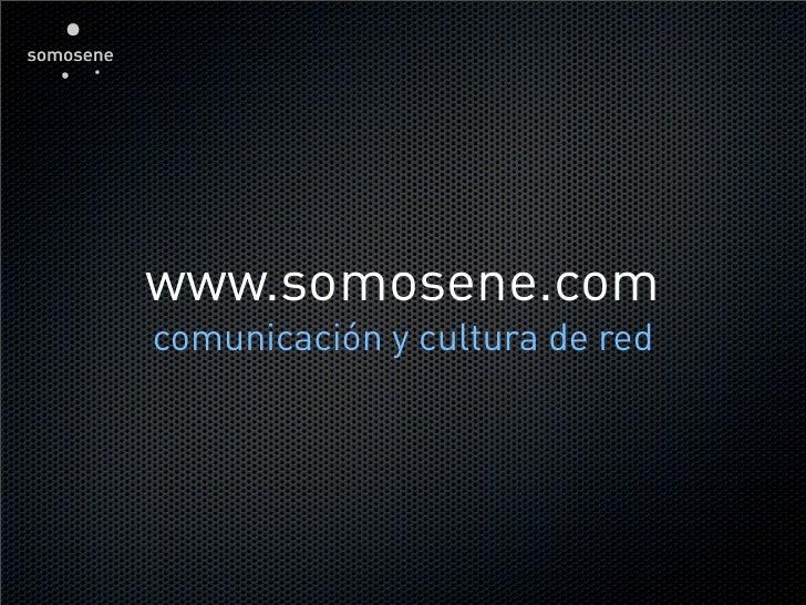www.somosene.com comunicación y cultura de red