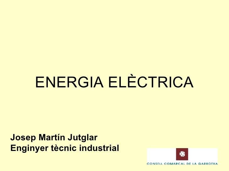 Presentació Energia Elèctrica