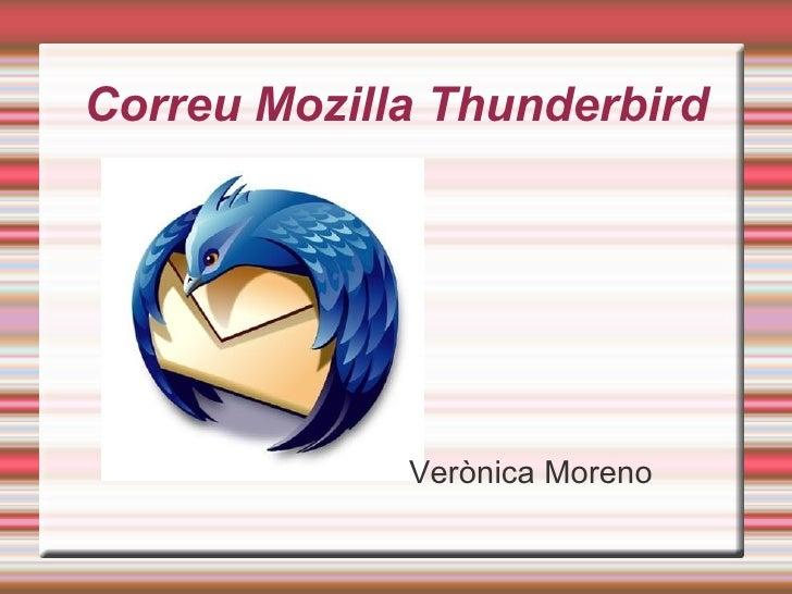 Correu Mozilla Thunderbird <ul>Verònica Moreno </ul>