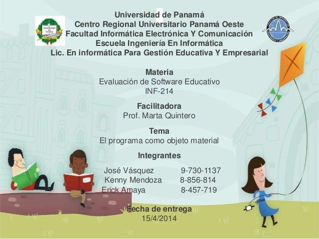 Universidad de Panamá Centro Regional Universitario Panamá Oeste Facultad Informática Electrónica Y Comunicación Escuela I...