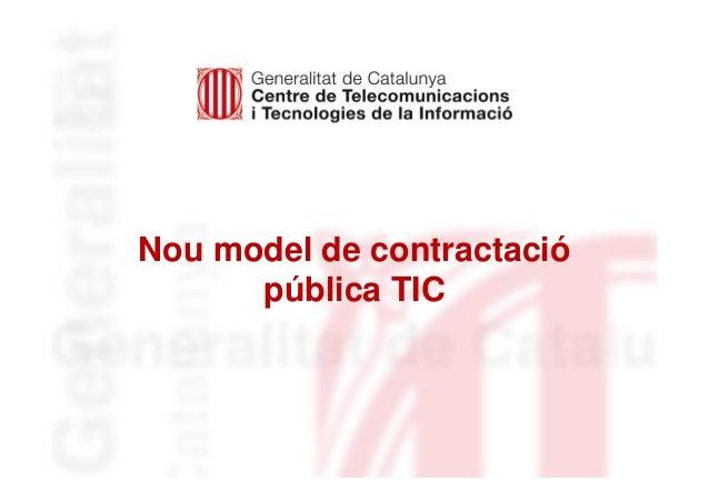Nou model de contractació pública TIC