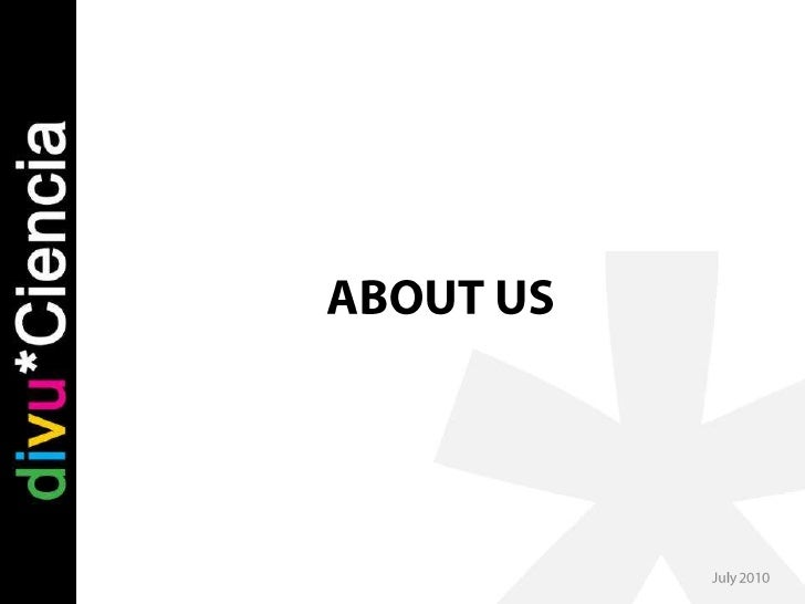 ABOUT US<br />July 2010<br />