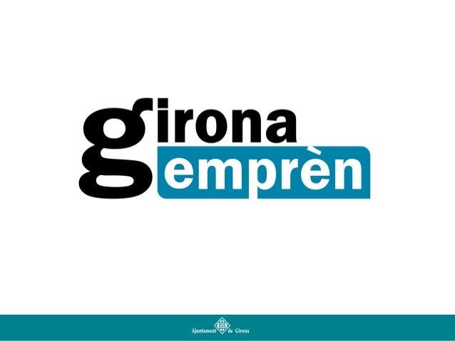 Presentació del projecte Girona Emprèn