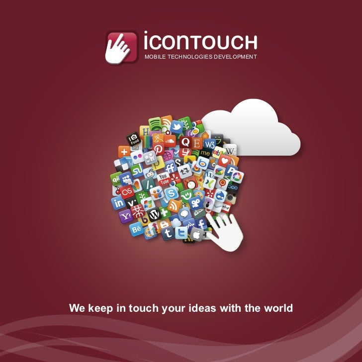 MOBILE TECHNOLOGIES DEVELOPMENTWe keep in touch your ideas with the world