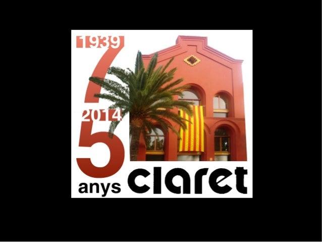 75 anys de  Col·legi Claret  a Valls