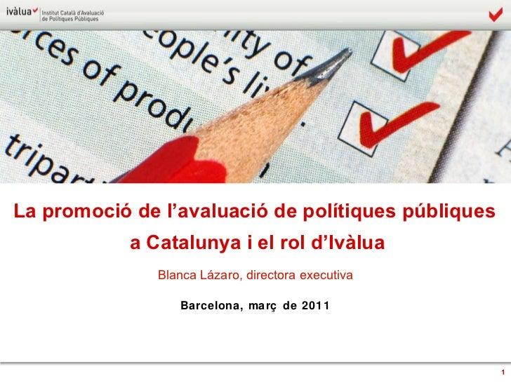 La promoció de l'avaluació de polítiques públiques a Catalunya i el rol d'Ivàlua