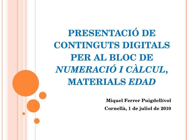 Continguts digitals per al bloc de numeració i càlcul, materials EDAD