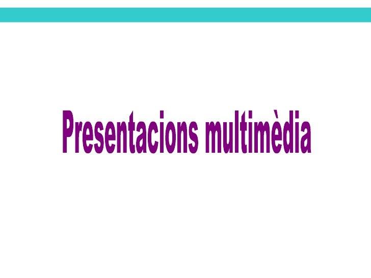 Presentacions multimèdia
