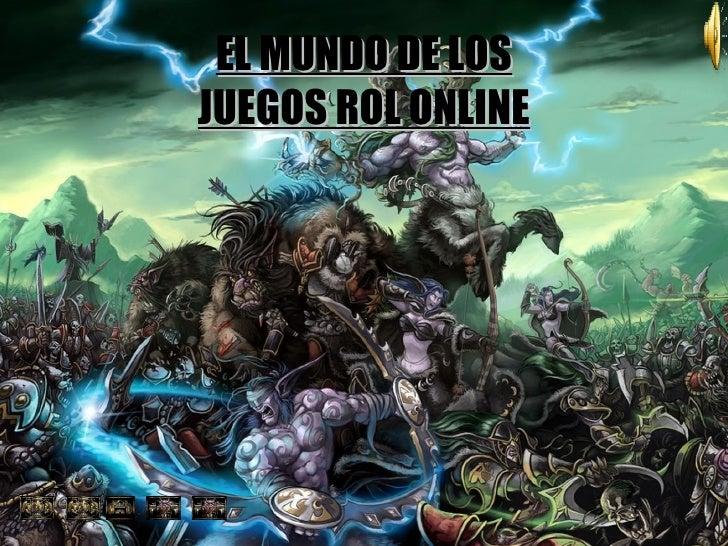 EL MUNDO DE LOS JUEGOS ROL ONLINE