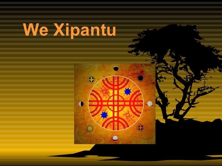 We Xipantu