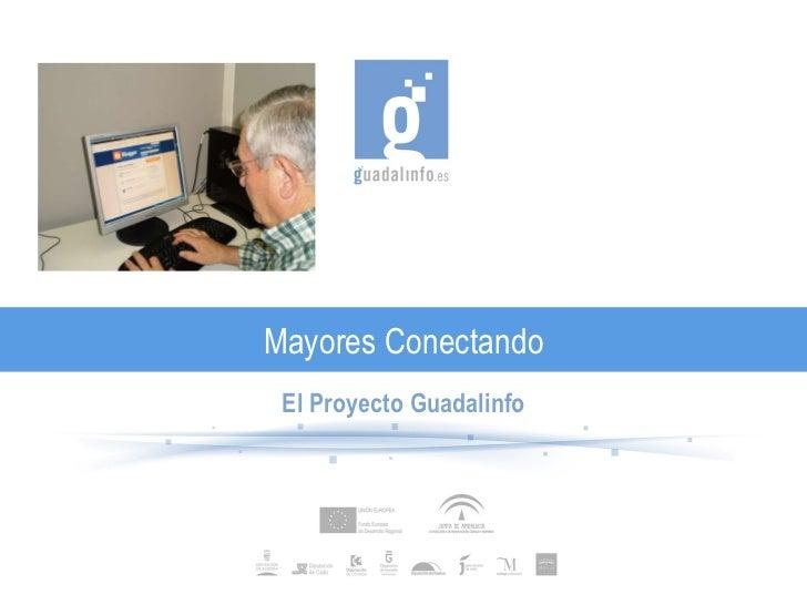 Mayores Conectando El Proyecto Guadalinfo