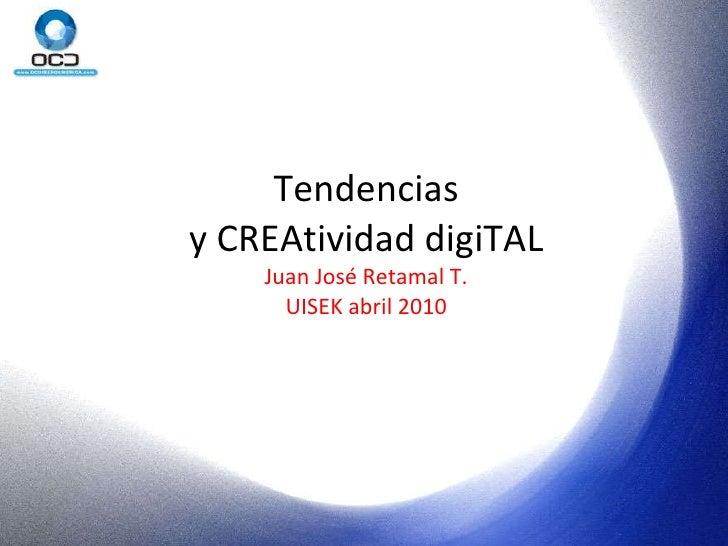 Tendencias y Creatividad Digital