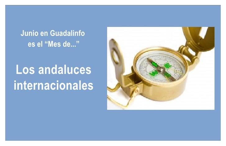 """Junio en Guadalinfo  es el """"Mes de..."""" Los andaluces internacionales"""