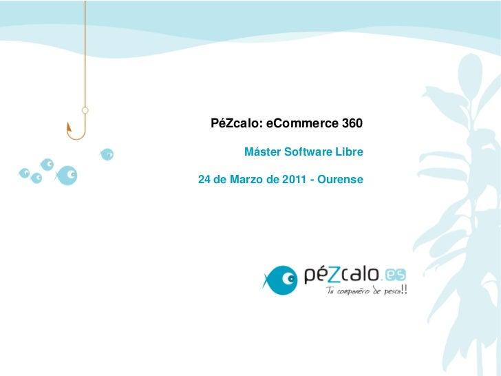 PéZcalo: eCommerce 360
