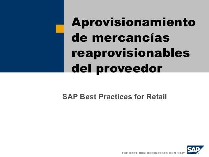 SAP Best Practices for Retail Aprovisionamiento de mercancías reaprovisionables del proveedor