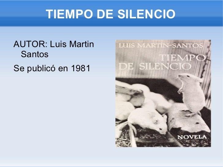 TIEMPO DE SILENCIO <ul><li>AUTOR: Luis Martin Santos
