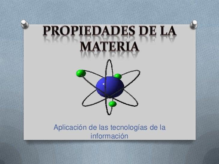 Aplicación de las tecnologías de la           información