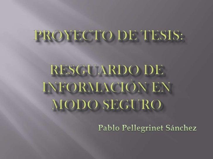 Resguardo de información en modo seguro