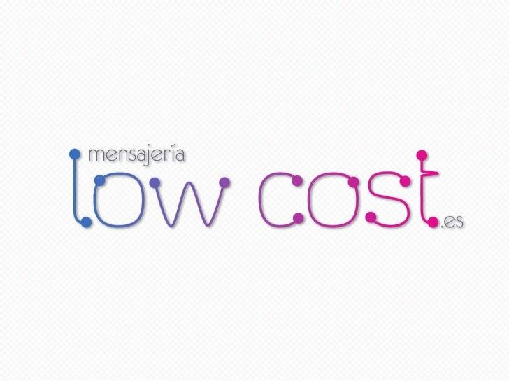 Presentacion Mensajería Low Cost