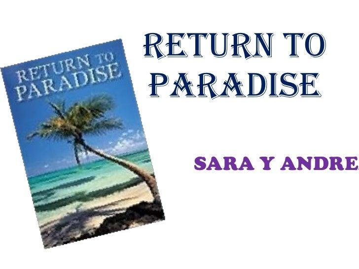 RETURN TO PARADISE SARA Y ANDREA