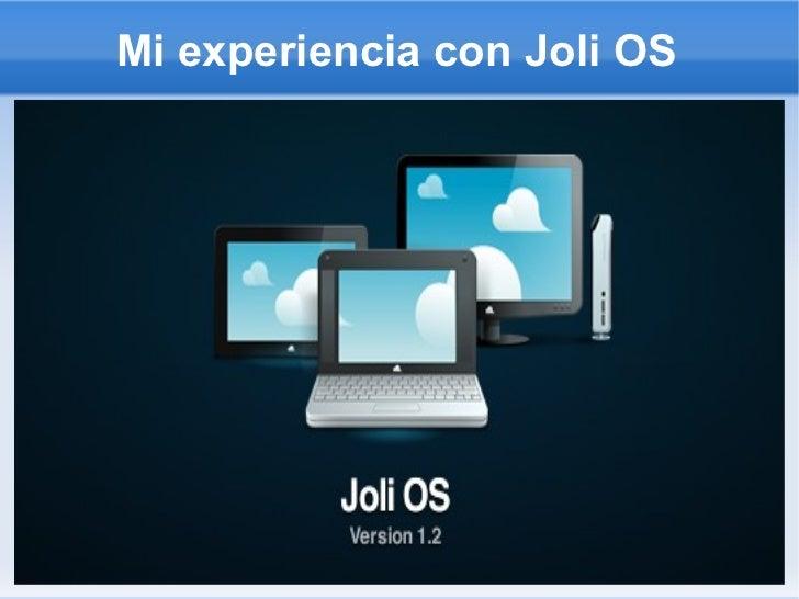 Mi experiencia con Joli OS