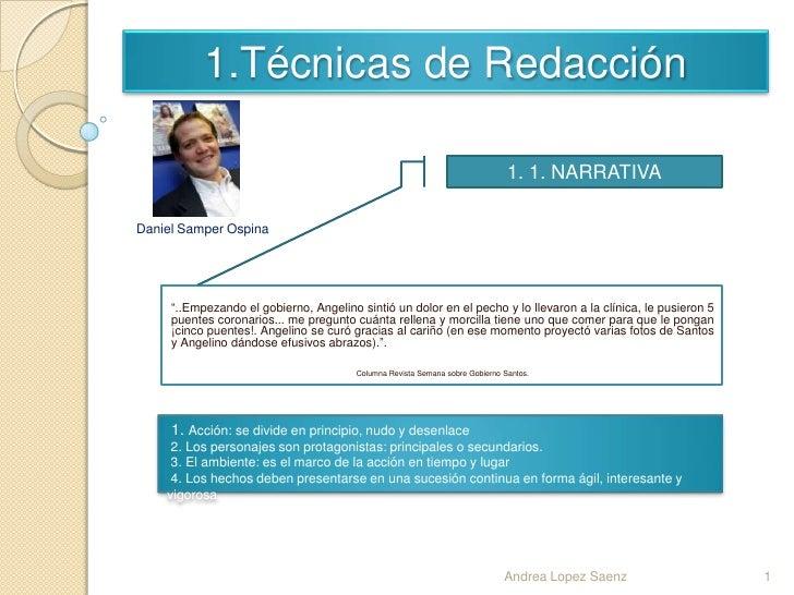 1.Técnicas de Redacción                                                                               1. 1. NARRATIVADanie...