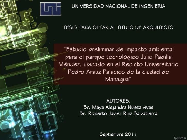 """UNIVERSIDAD NACIONAL DE INGENIERIA TESIS PARA OPTAR AL TITULO DE ARQUITECTO """"Estudio preliminar de impacto ambiental  para..."""