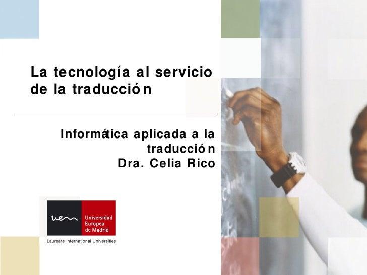 La tecnología al servicio de la traducción