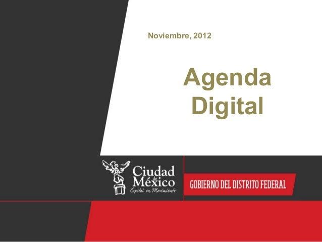 Noviembre, 2012        Agenda        Digital