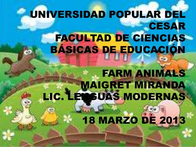 UNIVERSIDAD POPULAR DEL                   CESAR    FACULTAD DE CIENCIAS   BÁSICAS DE EDUCACIÓN           FARM ANIMALS     ...