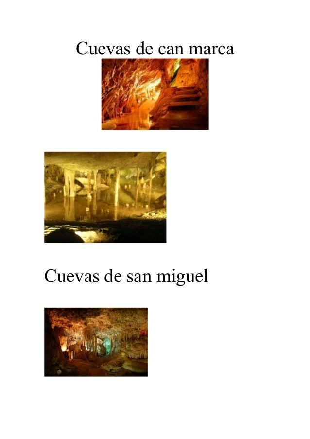 Cuevas de can marcaCuevas de san miguel