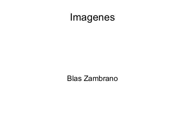 ImagenesBlas Zambrano