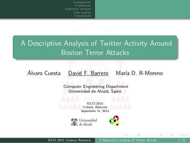 Introduction Framework Sentiment analysis Case studies Conclusions A Descriptive Analysis of Twitter Activity Around Bosto...