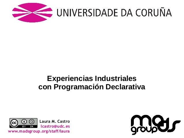 Experiencias Industriales con Programación Declarativa