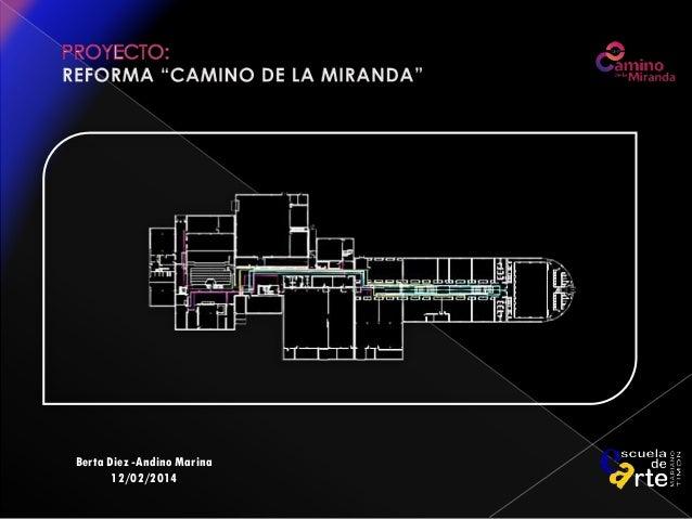 Proyectos 2014. Presentacion. Berta Díez Andino