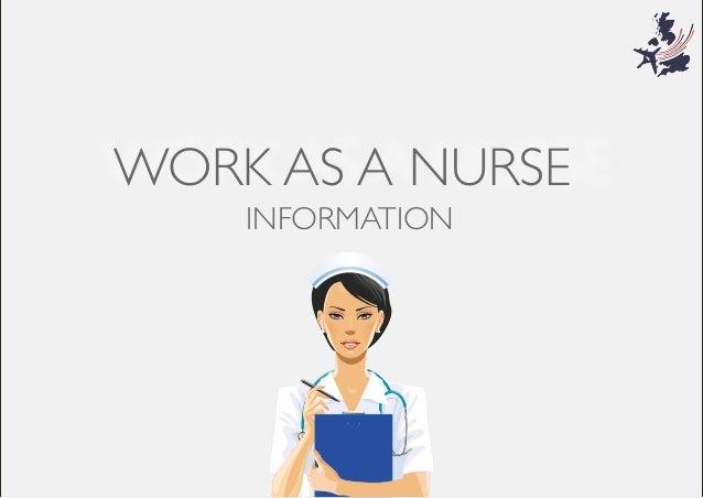 WORK AS A NURSE INFORMATION