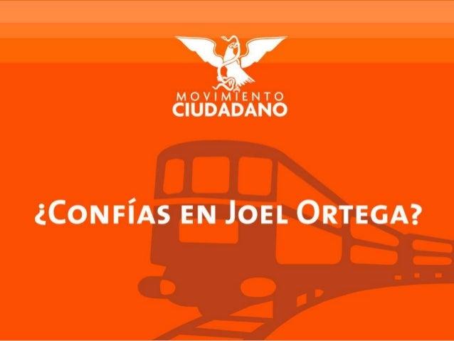 ¿Confías en Joel Ortega?