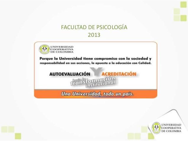FACULTAD DE PSICOLOGÍA 2013