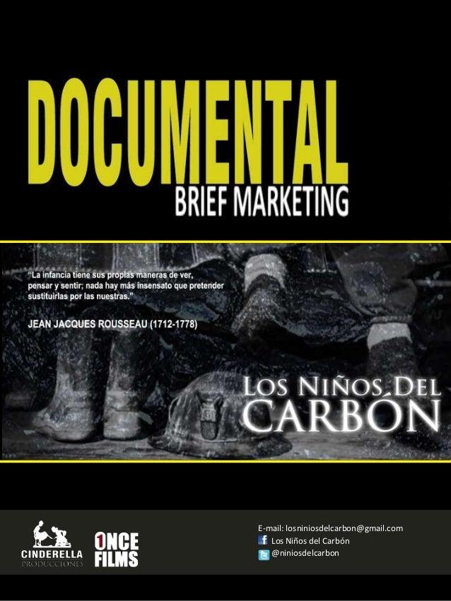 Los Niños del Carbón @niniosdelcarbon E-mail: losniniosdelcarbon@gmail.com