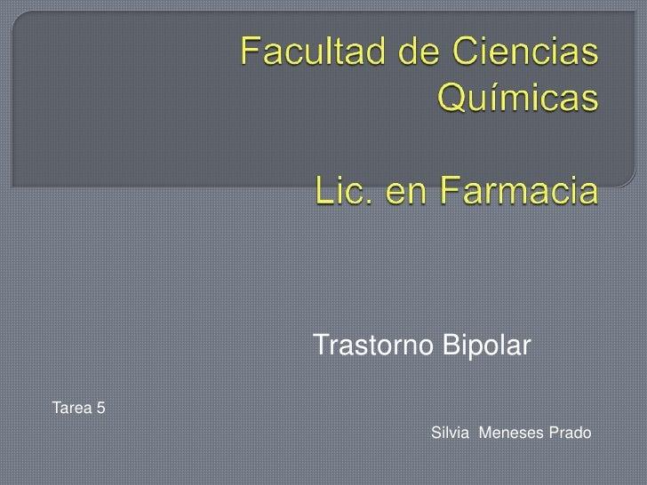 Trastorno BipolarTarea 5                   Silvia Meneses Prado