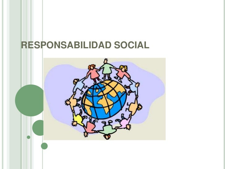 RESPONSABILIDAD SOCIAL<br />