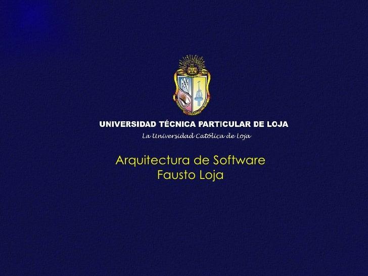 Arquitectura de Software Fausto Loja