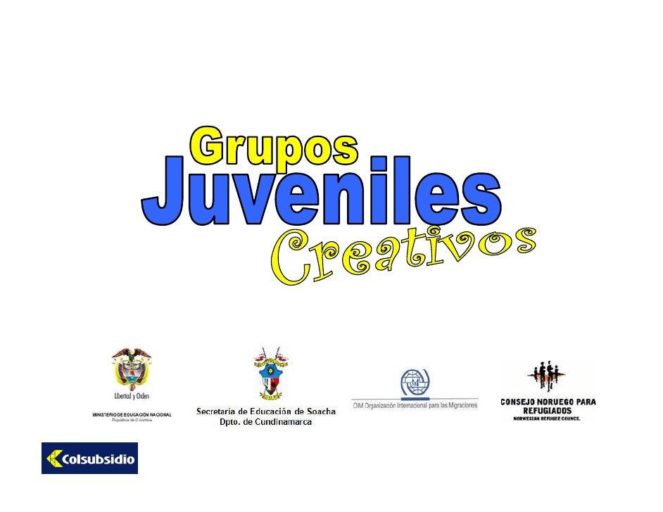 Presentacion Base Grupos Juveniles Creativos