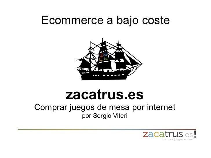 Ecommerce a bajo coste zacatrus.es Comprar juegos de mesa por internet por Sergio Viteri