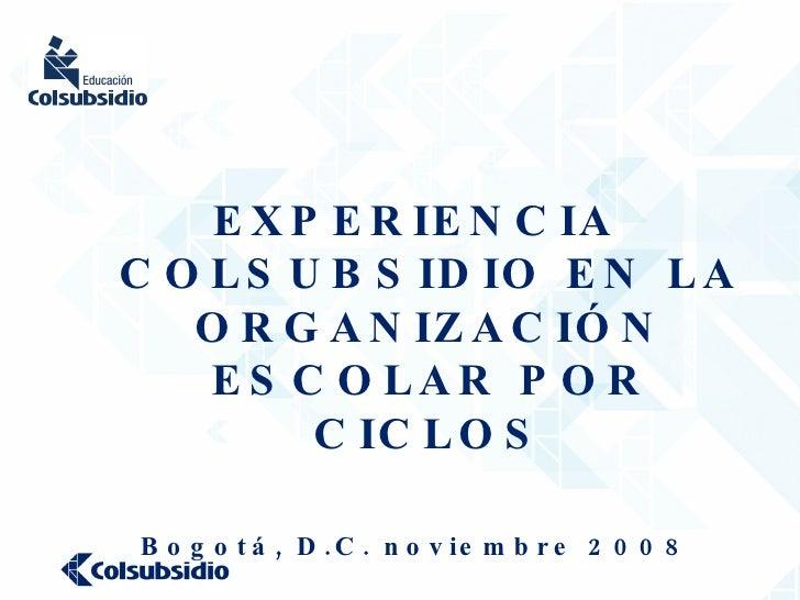 Presentacion Colegio Colsubsidio