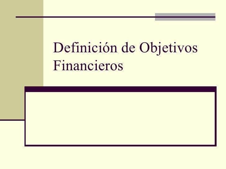 Definición de Objetivos Financieros