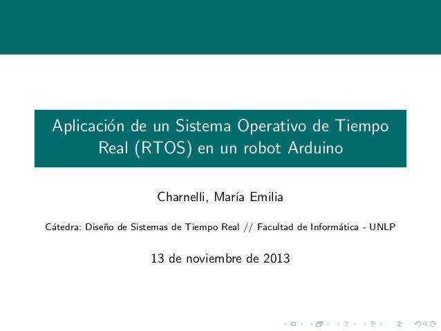 Aplicación de un Sistema Operativo de Tiempo Real (RTOS) en un robot Arduino